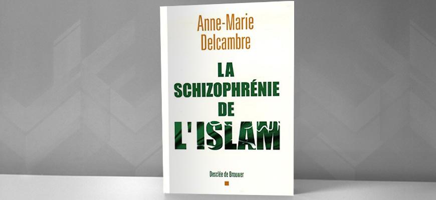 """أزمة الإسلام ونشاز الفتوى: في كتاب """"انفصام شخصية الإسلام"""" للباحثة الفرنسية آن ماري دلكامبر"""